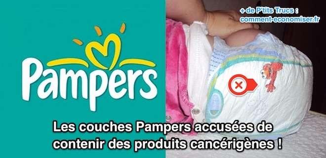 Les couches pampers accus es de contenir des produits - Toutes les marques de couches pour bebe ...