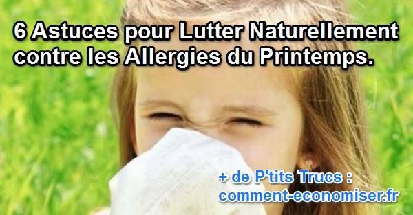 6 astuces pour lutter naturellement contre les allergies du printemps. Black Bedroom Furniture Sets. Home Design Ideas