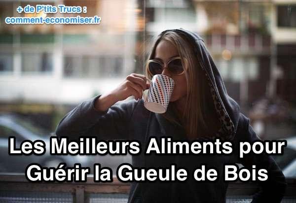 Les MEILLEURS et les PIRES Aliments Contre la Gueule de Bois ~ Contre Gueule De Bois