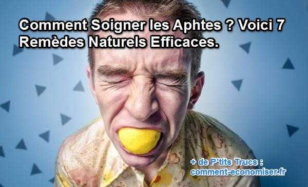 Comment soigner les aphtes voici 7 rem des naturels for Aphte remede maison