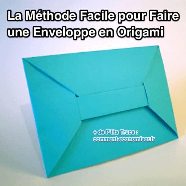 Comment faire une enveloppe en origami facilement - Faire une enveloppe avec une feuille ...