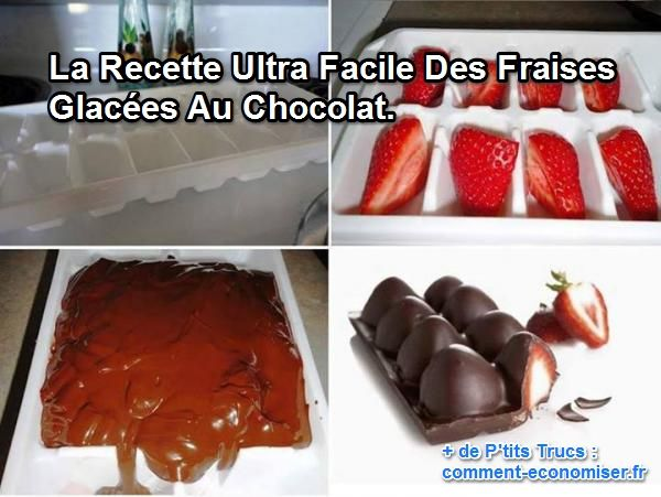 comment faire des fraises glac es au chocolat. Black Bedroom Furniture Sets. Home Design Ideas