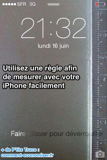 L 39 astuce amusante pour transformer son iphone en r gle mesurer en 30 secondes - Regle pour mesurer ...