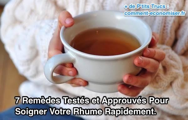 7 rem des test s et approuv s pour soigner votre rhume - Remede de grand mere contre les vers ...