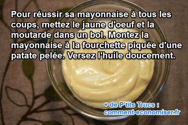 L 39 astuce secr te pour faire une mayonnaise maison r ussie for Comment recuperer une mayonnaise