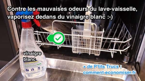 3 astuces efficaces contre les odeurs d 39 un lave vaisselle for Vinaigre blanc pour lave vaisselle