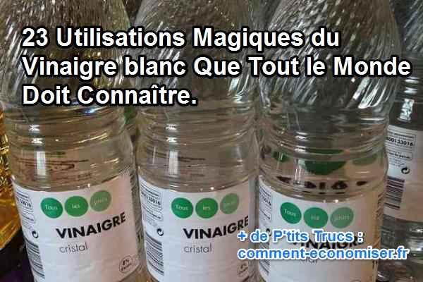 23 utilisations magiques du vinaigre blanc que tout le - Fabriquer son desherbant ...