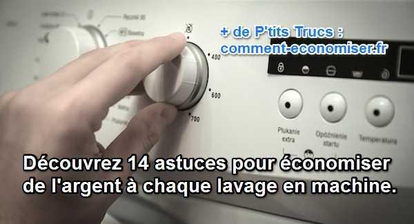 14 astuces pour conomiser de l 39 argent chaque lavage en machine - Combien coute un lavage en machine ...