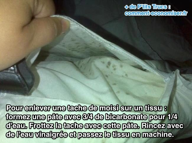 l astuce pour enlever une tache de moisissure sur un tissu