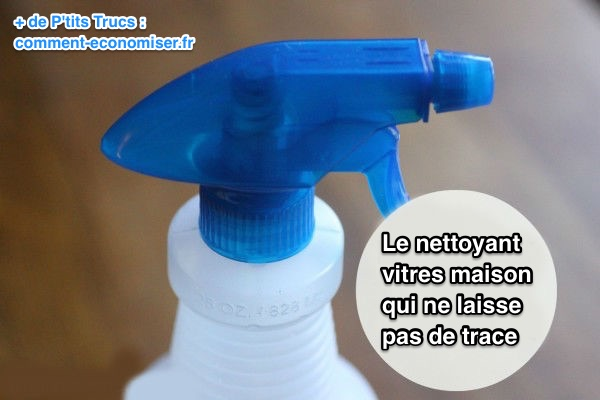 Le nettoyant pour vitres maison qui ne laisse aucune trace - Comment nettoyer des vitres ...