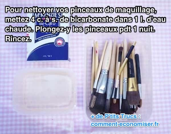 Le truc magique pour nettoyer vos pinceaux maquillage - Nettoyer four bicarbonate de soude ...