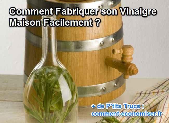 Comment faire du vinaigre de vin maison ventana blog - Faire son vinaigre de cidre ...